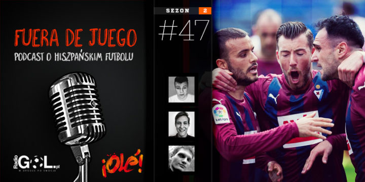 Podcast LaLiga 47